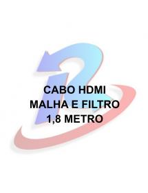 CABO HDMI EXBOM CBX-H18CM 1.8M VERSAO1.4 COM MALHA E COM FILTRO OD6.8 BLINDADO